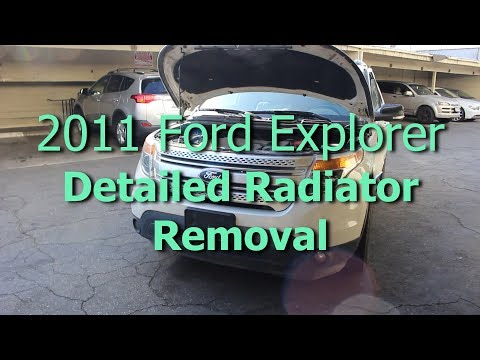 How To Radiator Removal Ford Explorer Fifth Generation