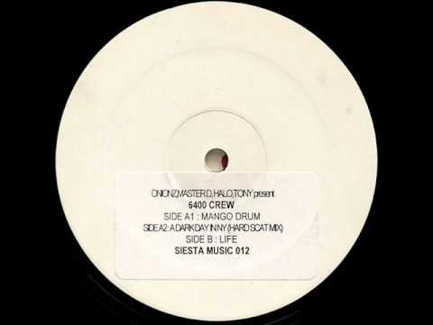 Onionz, Master D, Halo, Tony Presents 6400 Crew - Mango Drum