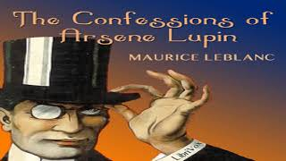 Confessions of Arsene Lupin | Maurice Leblanc | Crime & Mystery Fiction | Book | English | 3/4