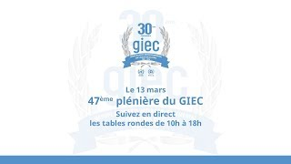 Lancement 30ème  anniversaire du GIEC : 3 décennies de travaux sur le climat