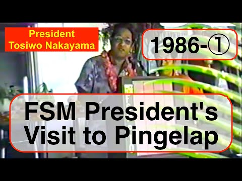 FSM President Tosiwo Nakayama's Visit to Pingelap, 1986 (1)
