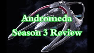 Andromeda Season 3 Review