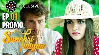 Sunehri Titliyan | Episode 1 Promo | Turkish Drama | Hande Ercel