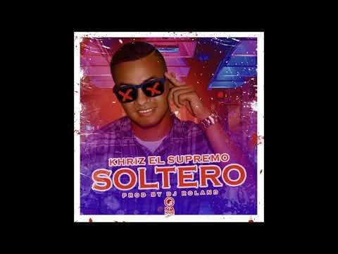 Khriz El Supremo - Soltero (Audio)