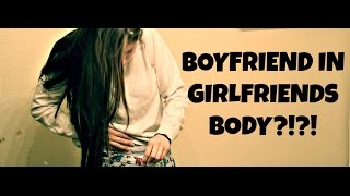 BOYFRIEND WOKE UP IN GIRLFRIENDS BODY| BODY SWITCH |MALE TO FEMALE|