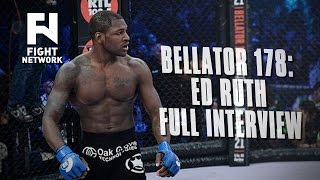 Bellator 178: Ed Ruth on Competitiveness Between MMA and Wrestling - Full Interview
