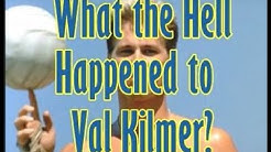 What the Hell Happened to Val Kilmer?