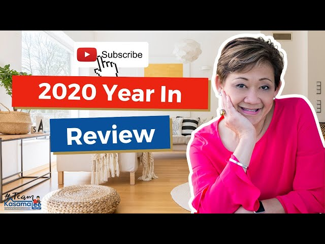 2020 A Year In Review With Kasama Lee, Napa and Solano Counties Realtor