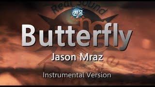 Jason Mraz-Butterfly (MR) (Karaoke Version) [ZZang KARAOKE]
