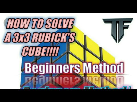 (Beginners) How To Solve A 3x3 RUBICK'S Cube Technical Fever
