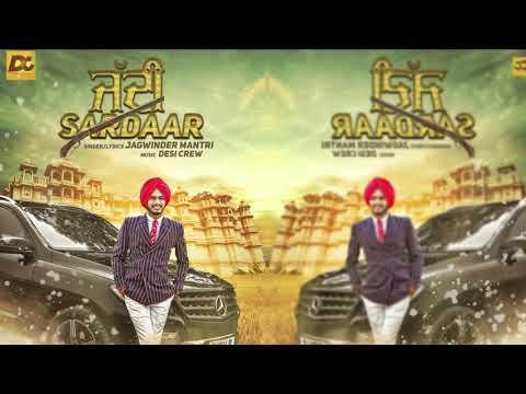 Jaddi Sardaar | Jagwinder Mantri | Desi Crew |Full Song | Latest Punjabi Songs 2017