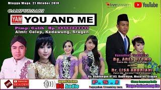 Video LIVE STREAMING CAMPURSARI YOU AND ME (YAM) // BG AUDIO // HVS SRAGEN PART II MALAM download MP3, 3GP, MP4, WEBM, AVI, FLV Oktober 2018