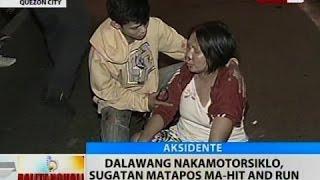 BT: Dalawang nakamotorsiklo, sugatan matapos ma-hit and run