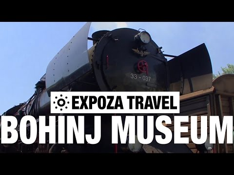 Bohinj Museum Railway (Slovenia) Vacation Travel Video Guide