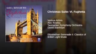 Christmas Suite: VI. Fughetta