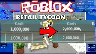 Retail Tycoon Timelapse (1-2 million) - Roblox