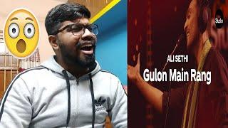 Gulon Main Rang | Ali Sethi  | Coke Studio Season 12 | Reaction & Thoughts