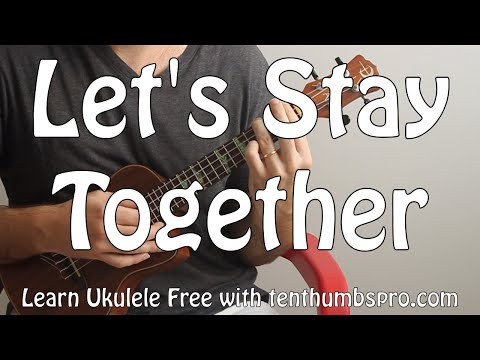 Let's Stay Together - Al Green - Ukulele Song Tutorial with full tabs and play along