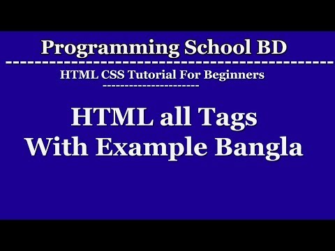 HTML All Tags With Example Bangla - For Beginners