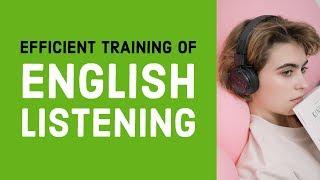 Efficient training of Spoken English listening