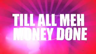 Patrice Roberts - Money Done (Official Lyric Video)