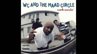 WC and the Maad Circle - West Up! (feat. Ice Cube, Mack 10)