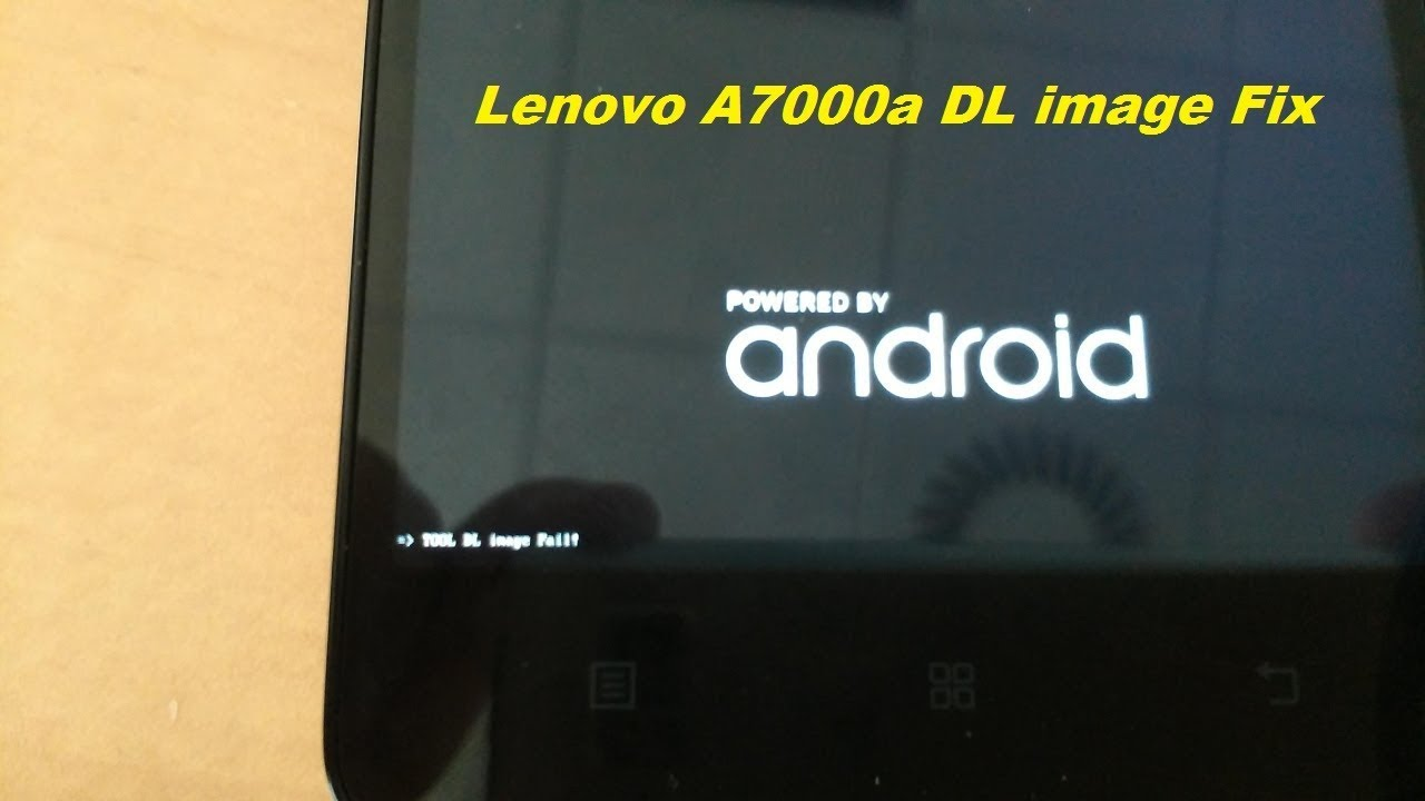 lenovo a7000-a Flashing dl image fail fix solution100% done