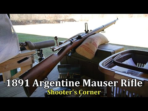 1891 Argentine Mauser Rifle on the Firing Line | Shooter's