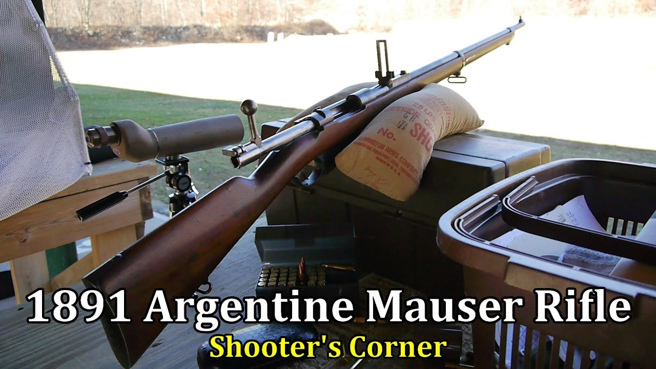 1891 Argentine Mauser Rifle on the Firing Line | Shooter's Corner