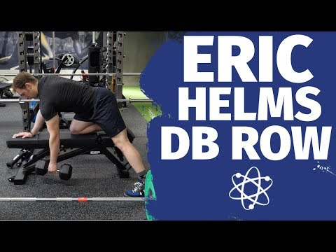 Eric Helms DB Row... How To Lift Series - How To DB Row Properly