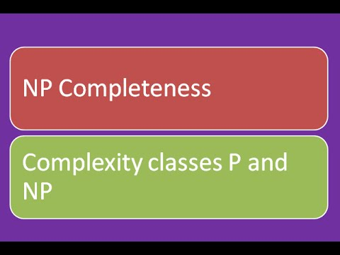NP Completeness for dummies: Complexity Classes P and NP (lec 1)