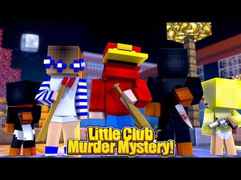Minecraft Murder Mystery - WHO IS THE LITTLE CLUB KILLER?!!!