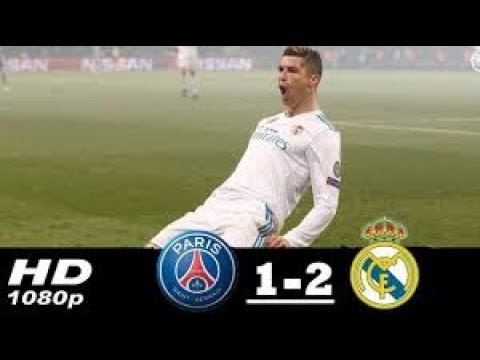 Download PSG vs Real Madrid 1-2 All Goals & Extended Highlights UCL 06-03-2018 HD