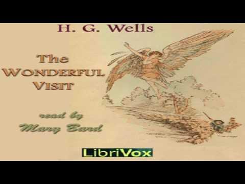 Wonderful Visit   H. G. Wells   Satire, Science Fiction   Audio Book   English   2/3