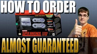 HOW TO ORDER SNES CLASSIC ALMOST GUARANTEED!