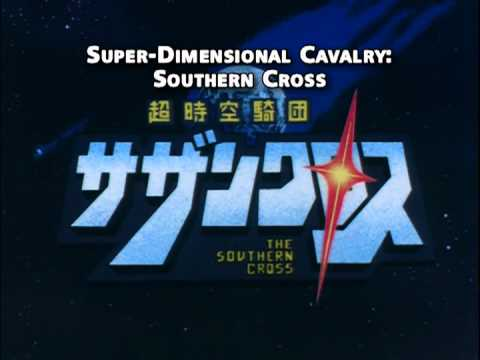 Super Dimension Southern Cross OP