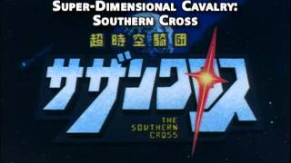Super Dimension Southern Cross OP