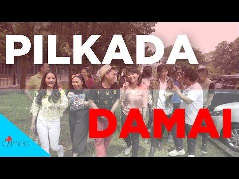 PILKADA HARUS DAMAI! (MV)