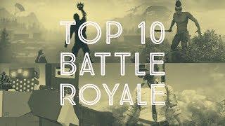Top 10 - Battle Royale Games