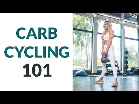 What Is Carb Cycling: Carb Cycling 101
