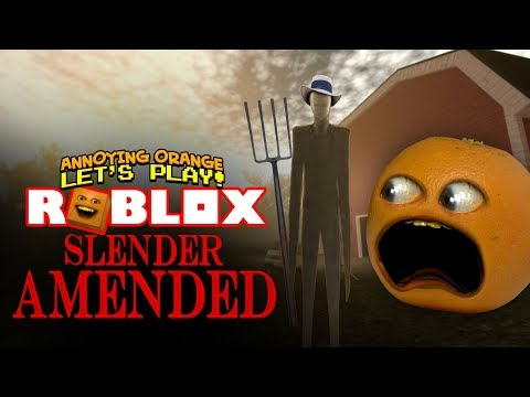 Roblox: SLENDER Amended! [Annoying Orange Plays]