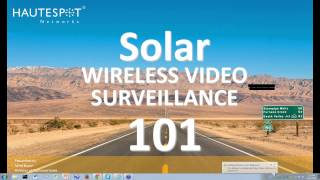 Solar Wireless Video Surveillance 101
