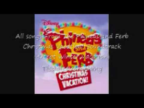 phineas and ferb christmas vacation soundtrack songs