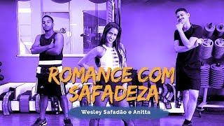 Baixar Romance Com Safadeza - Wesley Safadão e Anitta   Coreografia ADC