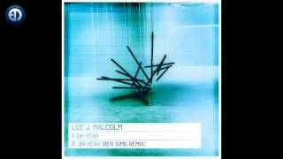 Lee J Malcolm - Oh Yeah  [EPM Music]
