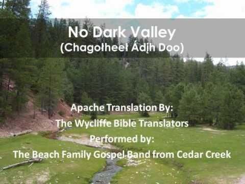No Dark Valley (Apache Hymnal Lyrics)