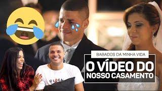 REAGINDO AO VÍDEO DO NOSSO CASAMENTO