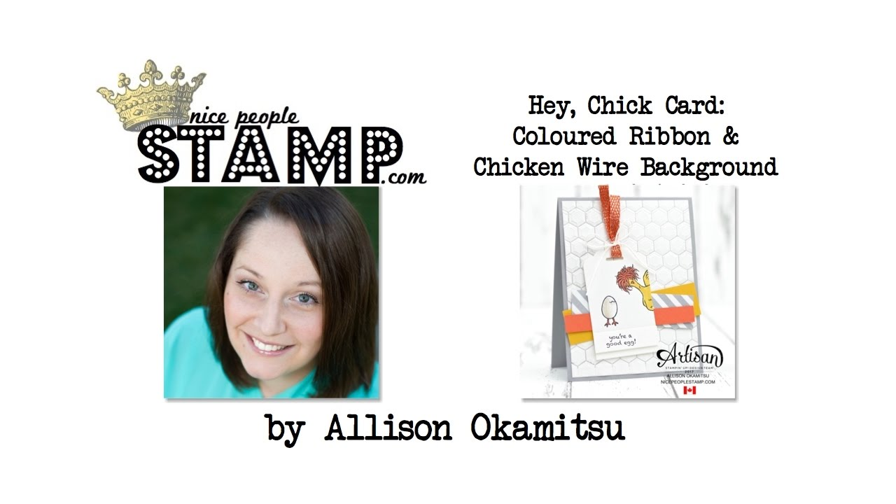 Stampin\' Up! Hey Chick Card: Colouring Ribbon & Chicken Wire ...