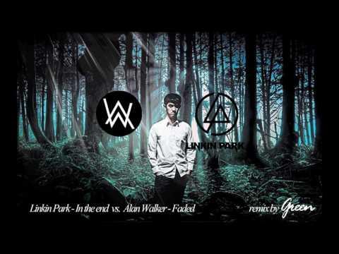 Linkin Park- In The End Vs. Alan Walker - Faded
