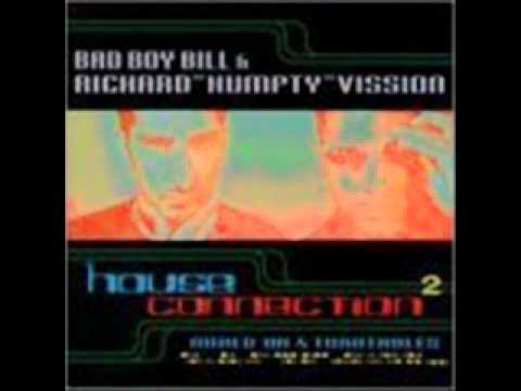 Bad Boy Bill & Richard Humpty Vission - House Connection 2 - ENTIRE CD - UC MUSIC